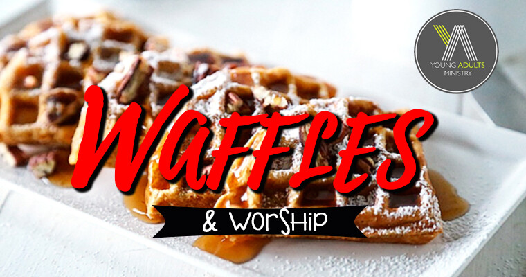 Young Adults Waffles & Worship