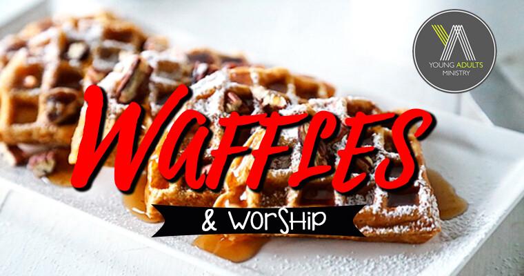 Young Adults Waffles & Worship