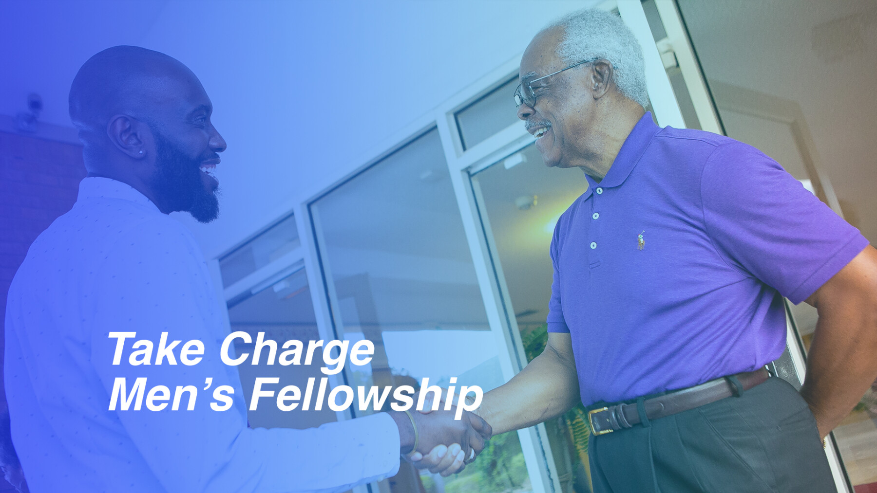 Take Charge: Men's Fellowship