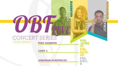 OBF Live Concert Series- Todd Galberth