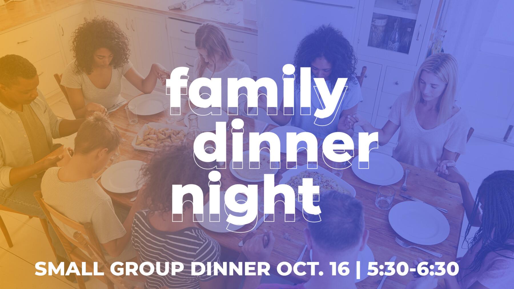 SMALL GROUPS DINNER NIGHT